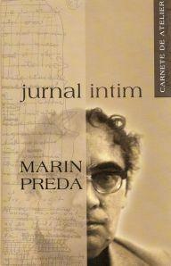 costin-tuchila-marin-preda-delirul-jurnal-intim