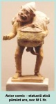 actor comic grecia antica sec IV î Hr statueta pamantars