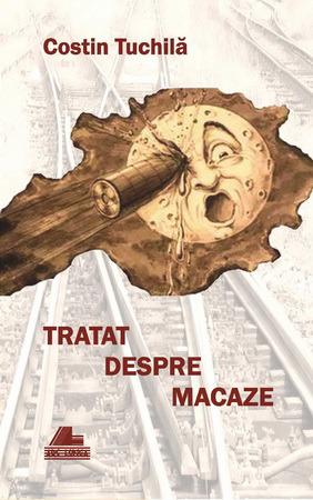 cronica la vol tratat-despre-macaze-costin-tuchila-serban cionoff